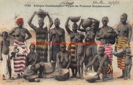 1913 Types De Femmes Soudanaises - Soudan