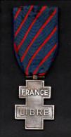 France - Décoration France Libre - 18 Juin 1940 / 8 Mai 1945 (verso Voir Scan) - Francia