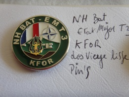INSIGNE OPEX KOSOVO CAMP NOTHING HILL BAT E.M.T 3 KFOR -- RARE - Hueste