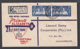 PRINCESS ELIZABETH 21ST BIRTHDAY IN SOUTH AFRICA,1947. - Afrique Du Sud (...-1961)