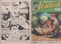 SCIUSCIA NUMERO 88 DU 19 AOUT 1954 - SCIUSCIA, TONY BOY, L ARAIGNEE - VOIR LE SCANNER - Bücher, Zeitschriften, Comics