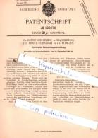 Original Patent  -  Dr. Ernst Schreiber In Magdeburg Und Ernst Ruhstrat In Göttingen , 1904 , !!! - Historische Dokumente