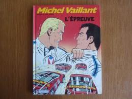 MICHEL VAILLANT N° 65 *** L'EPREUVE *** EO - Rahan