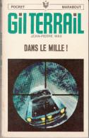 Gil Terrail  Dans Le Mille  Pocket  71 Type 8 - Libri, Riviste, Fumetti