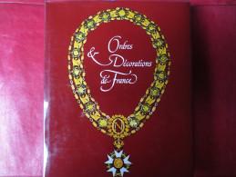 Ordres & Décorations De France - Livre - Michel Droit - éditions Du Grand Rond - - Francese