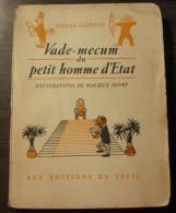 Vade-Mecum Du Petit Homme D'etat / PIERRE GATERAT - Books, Magazines, Comics
