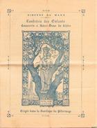 CERTIFICAT D INSCRIPTION DIOCESE DU MANS CONFRERIE DES ENFANTS NOTRE DAME DU CHENE DU 18 SEPTEMBRE 1913 - Faire-part