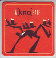 - SOUS-BOCK - KRONENBOURG - A(Kro)BATE - - Sous-bocks