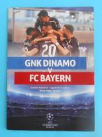 DINAMO : FC BAYERN - 2015. UEFA CHAMPIONS LEAGUE Football Match Programme Soccer Fussball Programm Calcio Programma Foot - Eintrittskarten