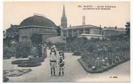 CPA - NANTES (Loire Atlantique) - Jardin Botanique - Les Serres Et La Roseraie - Nantes