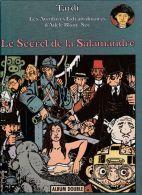 Tardi - Adèle Blanc-Sec - Le Secret De La Salamandre - Le Noyé à Deux Têtes ( Album Double ) - Tardi