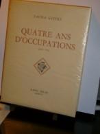 """""""Quatre Ans D'occupation 1940-1941"""" Tome 1 Oeuvres De Sacha Guitry   Edit.Solar 1954  Nombreuses Illustr. - Histoire"""