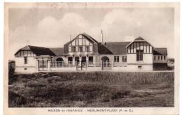 MERLIMONT-PLAGE - Maison De L'Enfance - Autres Communes