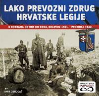 WW2 - CROATIAN ARMY ON EASTERN FRON ' LAKO PREVOZNI ZDRUG ' Legione Croata Autotrasportabile - Italy Italia Russia NEW - Books