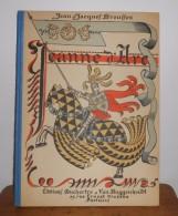Jeanne D´Arc. Jean Jacques Brousson. 1928. Avec Un Envoi. - Livres Dédicacés