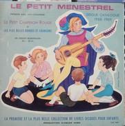 Livre-disque 33t. 25cm *le Petit Chaperon Rouge* édition Du Catalogue Avec Livret Des éditions PEIT MENESTREL - Children