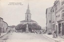 CPA (54) ROSIERES Aux SALINES La Place St Pierre Et L' Eglise - France