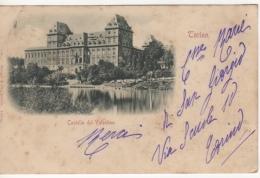 ITALIE  CPA 1900 - TORINO -TURIN - CASTELLO DEL VALENTINO - CHATEAU - Castello Del Valentino