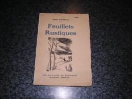 FEUILLETS RUSTIQUES Jean Tousseul Auteur Belge - Bücher, Zeitschriften, Comics