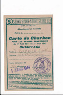 Carte De Charbon Pour Les Besoins Domestiques De Chauffage Tampon De La Mairie Du 18 E Arrondissement Paris 1944 - Unclassified