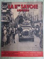 La Hte Savoie Libérée - Résistance - Annecy - Cluses - Annemasse - Thonon - 1944 - Riviste & Giornali