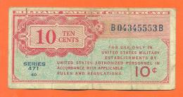 Etats Unis - Military Payment - Billet De 10 Cents - 10 Ten Cents - 1947-1948 - Serie 471