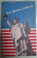 Les Quatre Libertés - Publié Par Gouvernement Etats Unis - Revues & Journaux