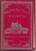 NOUVEAU PARIS MONUMENTAL → Avec Le Parcours Du Métropolitain Ca.1920 - Tourismus