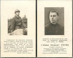 LIEUTENANT HUBERT FEVRE  Du 152° REGIMENT D' INFANTERIE - TUE à PAUVRES (ARDENNES) Le 9 JUIN 1940 - ABBE VICAIRE à PUTEA - Guerre 1939-45