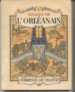 Visages De L'orleanais - Collection Provinciales. BULEY EDOUARD - Boeken, Tijdschriften, Stripverhalen