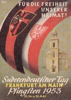 Sudetendeutscher Tag Frankfurt  Pfingsten 1953 Für Die Freiheit Unserer Heimat / Vetreibung - Ereignisse