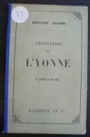 Geographie De L Yonne - 64 Pages - Frais De Port 2 Euros - Littérature
