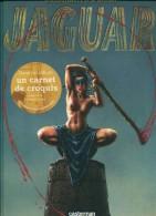 Bosschaert & Dufaux  Jaguar 1 Casterman Eo Avec Le Carnet De Croquis Tbe - Livres, BD, Revues