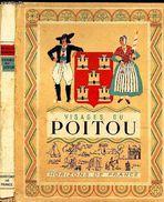 Visages Du Poitou  Collection Provinciales - 1942 - Boeken, Tijdschriften, Stripverhalen