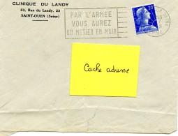 """MILITARIA - Flamme """" PAR L'ARMEE VOUS AUREZ UN METIER EN MAIN"""" SAINT-OUEN SUR SEINE 1958 - Clinique Du Landy - Postmark Collection (Covers)"""