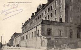 CPA LANGRES - CASERNE CARTERET-TRECOURT - Langres
