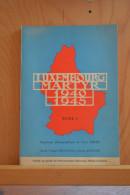 Luxembourg Martyr. 1940-1945. Tome 1 Tony Krier, Pierre Hentges, Joseph Kanive. 1945. En Français Et En Allemand. - Guerre 1939-45