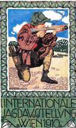 Illust. Berta Fallblock  JAGDAUSSTELLUNG 1910 - Manifestazioni