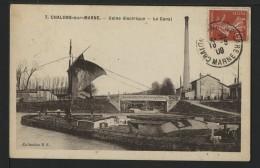 51 CHALONS SUR MARNE - Usine Electrique - Le Canal - Châlons-sur-Marne