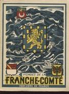 Visages De La Franche-Comté - Livres, BD, Revues