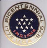 INDIANA -BICENTENARIAL USA - CHAPA METALICA ESMALTADA DE COCHE - AÑ0 1950/60 - DIAMETRO 7,5 CMS - Auto's