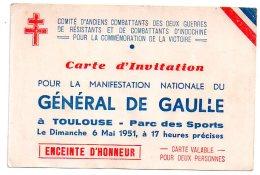 TOULOUSE 1951 INVITATION A LA MANIFESTATION DU GENERAL DE GAULLE Parc Des Sports Enceinte D'honneur - Eintrittskarten
