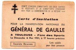 TOULOUSE 1951 INVITATION A LA MANIFESTATION DU GENERAL DE GAULLE Parc Des Sports Enceinte Réservée - Eintrittskarten