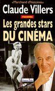 Marchand D'histoires Tome 3 - Les Grandes Stars Du Cinéma Claude Villers - Film/ Televisie