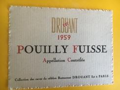 1931 - Pouilly Fuissé 1959 Collection Des Caves Du Célèbre Restaurant Drouant Est à Paris - Bourgogne