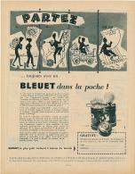 Ancienne Publicité (1957): BLEUET, Le Plus Petit Réchaud Du Monde, Butagaz, Partez Toujours Avec Un Bleuet Dans La Poche - Werbung