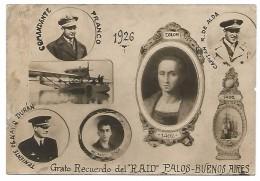 """TARJETA POSTAL """" GRATO RECUERDO DEL RAID PALOS - BUENOS AIRES """"  , COMANDANTE FRANCO  ,1926 - Andere"""
