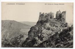 SAINT REMY DE BLOT--Ruines Du Chateau Rocher (ou Blot Le Rocher) N°407  éd VDC..... ..à Saisir - France