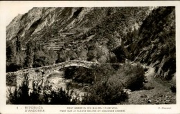 ANDORRE - Carte Postale Du Pont Sur Le Fleuve Balira Et Ancien Chemin 1932 - A Voir - L  3679 - Andorre