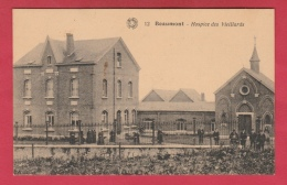 Beaumont - Hospice Des Vieillards ( Voir Verso ) - Beaumont